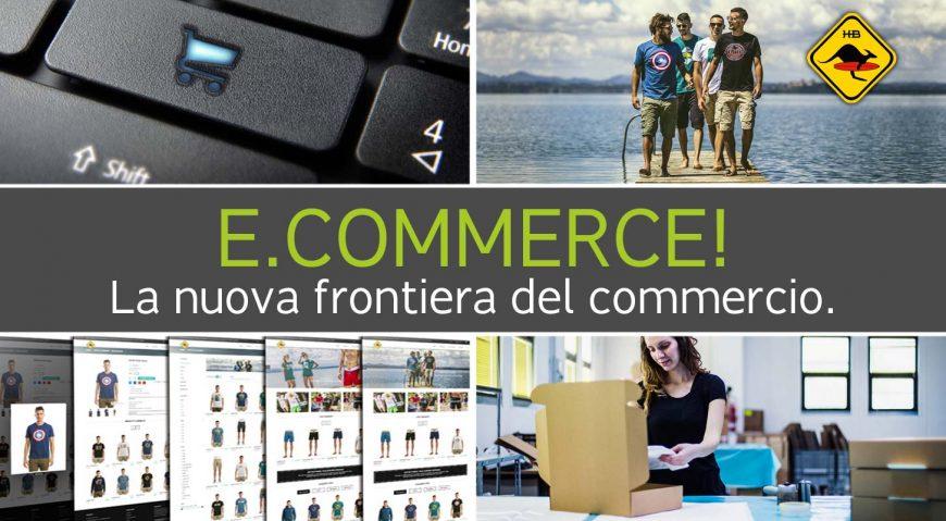 E.commerce! La nuova frontiera del commercio.